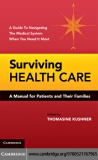 Surviving Health Care A Manual for Patients and Their Families