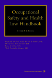 Occupational Safety and Health Law Handbook Second Edition