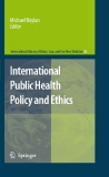 INTERNATIONAL LIBRARY OF ETHICS, LAW,  AND THE NEW MEDICINE