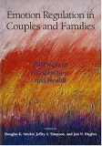 Emotion Regulation in Couples and Families