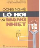 Giáo trình Công nghệ lò hơi và mạng nhiệt - PGS.TS. Phạm Lê Dzẫn, TS. Nguyễn Công Hãn