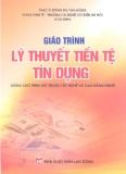Giáo trình Lý thuyết tiền tệ tín dụng - ThS. Đồng Thị Vân Hồng (chủ biên)