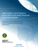 High-Impact, Low-Frequency  Event Risk to the North American  Bulk Power System