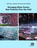 Managing Major Events:  Best Practices from the Field