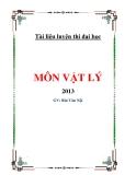 Tài liệu luyện thi Đại Học môn Vật lý 2013 - GV: Bùi Gia Nội