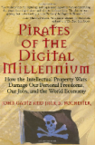PIRATES OF THE DIGITAL MILLENNIUM