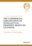 THE COMMERCIAL EXPLOITATION  OF INTELLECTUAL PROPERTY RIGHTS BY LICENSING