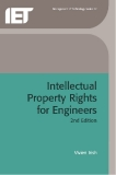 Intellectual Property Rights  for Engineers 2nd Edition