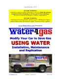 MODIFY YOUR CAR TO SAVE GAS USING WATER INSTALLATION, MAINTENANCE AND REPLICATION