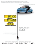 TEACHER'S GUIDE WHO KILLED THE ELECTRIC CAR?