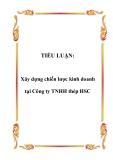 TIỂU LUẬN:  Xây dựng chiến lược kinh doanh tại Công ty TNHH thép HSC