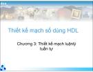 Thiết kế mạch số dùng HDL-Chương 3: Thiết kế mạch luậnlý tuần tự