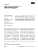 Báo cáo khoa học: Leukocyte adhesion deficiency II Advances and open questions