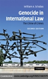 GENOCIDE IN INTERNATIONAL LAW The Crime of Crimes