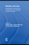 Maritime Security International Law and Policy Perspectives from Australia and New Zealand