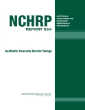 NCHRP REPORT 554 Aesthetic Concrete Barrier Design