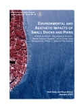 ENVIRONMENTAL AND  AESTHETIC IMPACTS OF  SMALL DOCKS AND PIERS