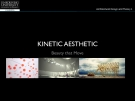 KINETIC AESTHETIC Beauty that Move