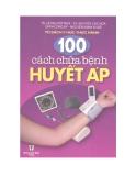 Ebook 100 cách chữa bệnh huyết áp - NXB Y học