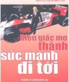Biến giấc mơ thành sức mạnh đi tới - Honda Soichiro bản lý lịch đời tôi