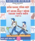 Sổ tay về Kỹ năng hoạt động thanh thiếu niên: Tập 2