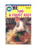 101 cách nuôi động vật đáng yêu.Thỏ và chuột bạch