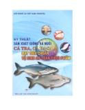 Kỹ thuật sản xuất giống và nuôi cá tra, cá ba sa đạt tiêu chuẩn vệ sinh an toàn thực phẩm