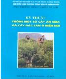 Ebook Kỹ thuật trồng một số cây ăn quả và cây đặc sản miền núi - NXB Lao Động - Xã Hội