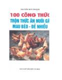 100 Công thức trộn thức ăn nuôi gà mau béo-đẻ nhiều