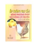 Ấp trứng gia cầm bằng phương pháp thủ công cổ truyền