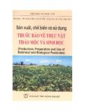Sản xuất, chế biến và sử dụng thuốc bảo vệ thực vật thảo mộc và sinh học