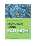 Hướng dẫn trồng rau sạch - Huỳnh Thị Dung & Nguyễn Duy Diễm