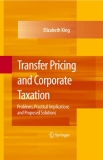 TRANSFER PRICING  AND VALUATION IN  CORPORATE TAXATION:  Federal Legislation vs  Administrative Practice