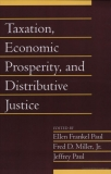 Taxation, Economic Prosperity, and Distributive Justice