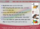 Điều kiện cần triển khai CRM thành công