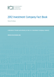 2012 Investment Company Fact Book - A Review of Trends and Activity in the U.S. Investment Company Industry