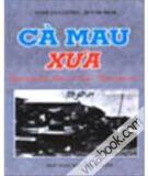 Ebook Cà Mau xưa - Nghê Văn Lương, Huỳnh Minh