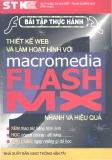 Thiết kế Web và làm hoạt hình với Macromdia Flash Mx thông qua một số bài tập thực hành