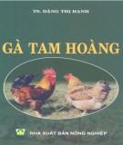Kỹ thuật nuôi gà Tam Hoàng