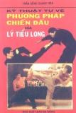 Ebook Kỹ thuật tự vệ phương pháp chiến đấu của Lý Tiểu Long - Trần Đồng Quang Hòa