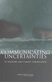 Communicating Uncertainties in Weather and Climate Information