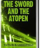 The Sword And The Atopen By Taylor H. Greenfield