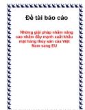 Đề tài báo cáo những giải pháp nhằm nâng cao nhằm đẩy mạnh xuất khẩu mặt hàng thủy sản của Việt Nam sang EU