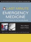 LAST MINUTE EMERGENCY MEDICINE