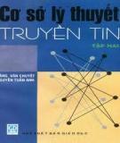 Giáo trình Cơ sở lý thuyết truyền tin: Tập 1 - Đặng Văn Chuyết (chủ biên)
