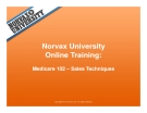 Norvax University Online Training: Medicare 102 – Sales Techniques