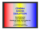 CINEMA SOUND ISOLATION