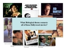 What Biological theme connects  all of these Hollywood movies?