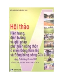 Kỷ yếu hội thảo: Hiện trạng, định hướng và giải pháp phát triển nông thôn ở miền Đông Nam Bộ và Đồng bằng sông Cửu Long - NXB Nông nghiệp