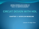 Circuit design with HDL Chapter 5  Dataflow modeling (Expression)
